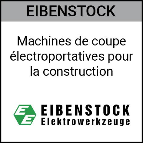 Eibenstock, machines, éléctroportatives, coupe, construction, Gouvy Houffalize Bastogne Saint-Vith Clervaux Luxembourg